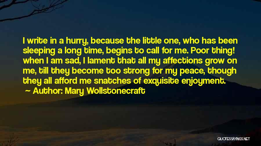 Going To Sleep Sad Quotes By Mary Wollstonecraft