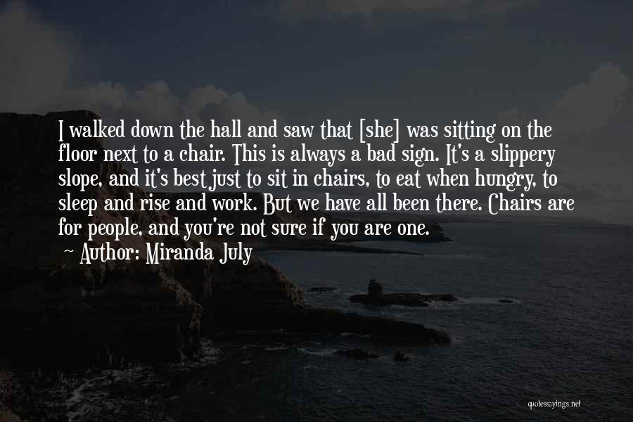 Going To Sleep Sad Quotes By Miranda July