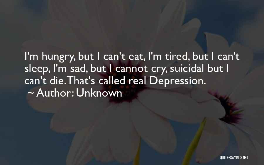 Going To Sleep Sad Quotes By Unknown