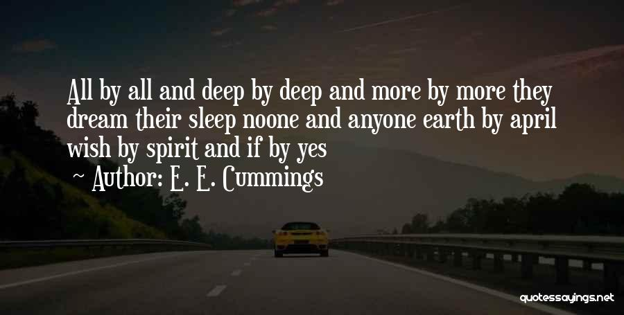 Going To Sleep Without You Quotes By E. E. Cummings
