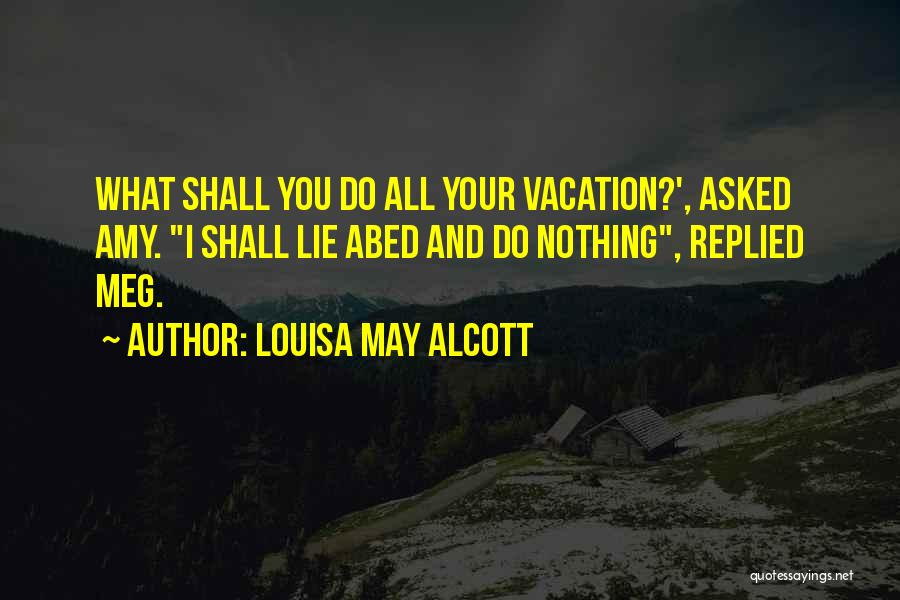 Going To Sleep Without You Quotes By Louisa May Alcott
