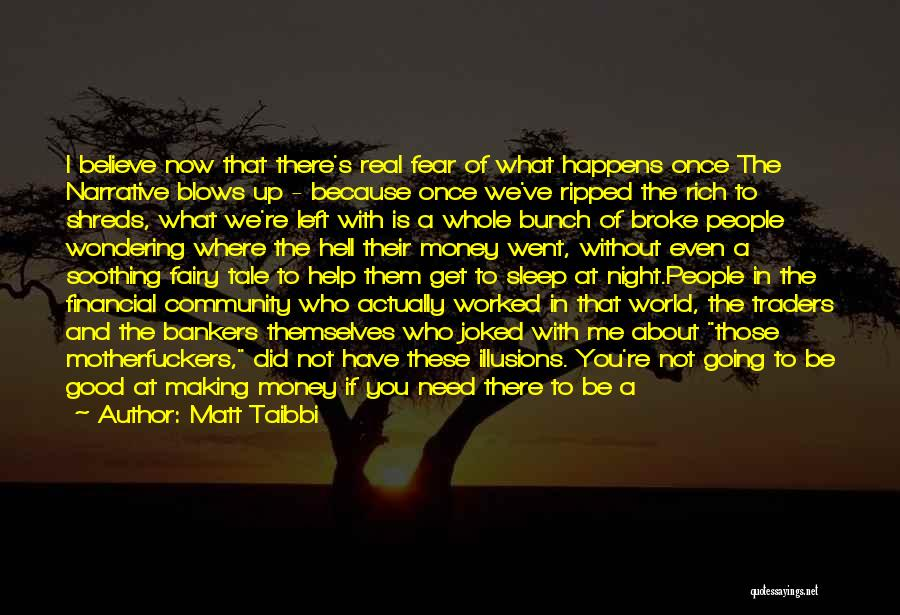 Going To Sleep Without You Quotes By Matt Taibbi