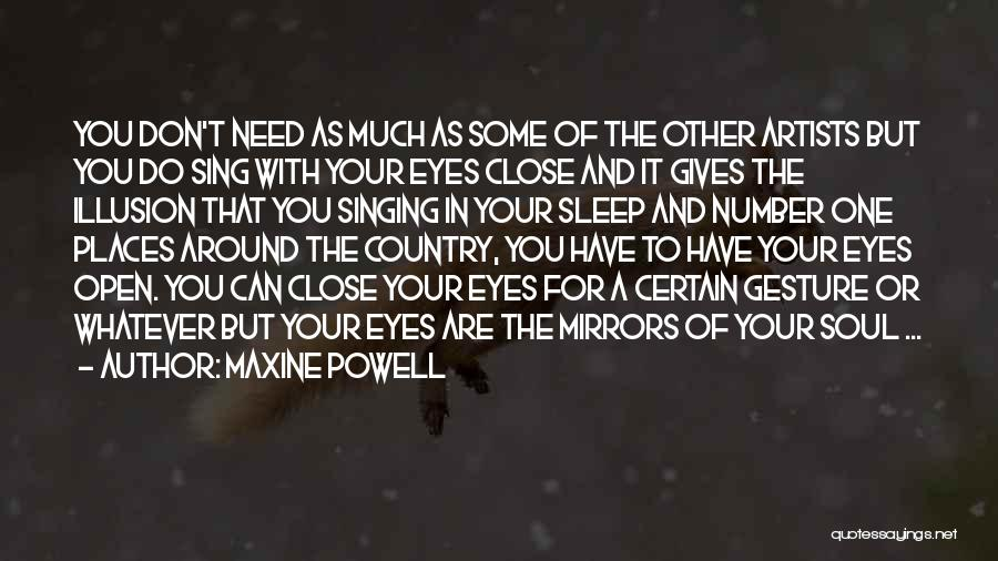 Going To Sleep Without You Quotes By Maxine Powell