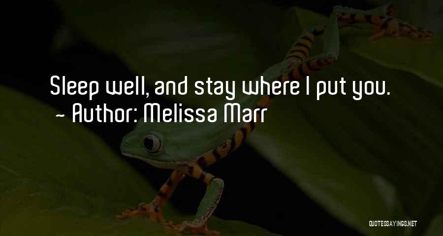 Going To Sleep Without You Quotes By Melissa Marr