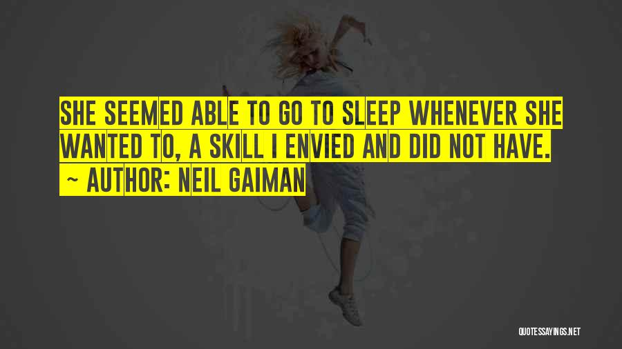 Going To Sleep Without You Quotes By Neil Gaiman