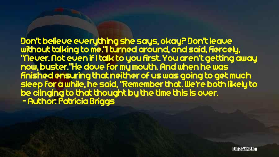 Going To Sleep Without You Quotes By Patricia Briggs