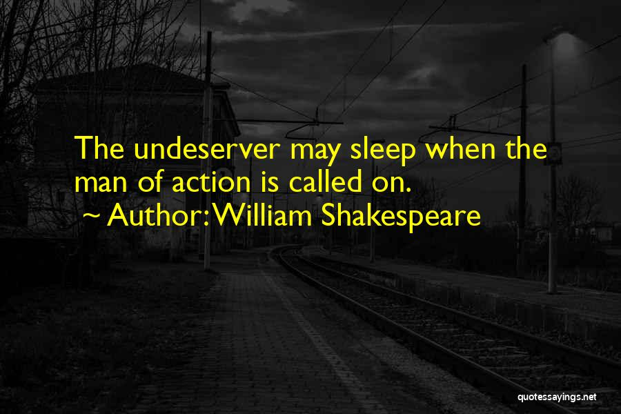 Going To Sleep Without You Quotes By William Shakespeare