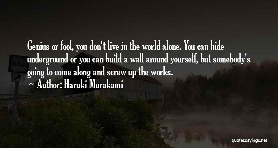 Going Underground Quotes By Haruki Murakami