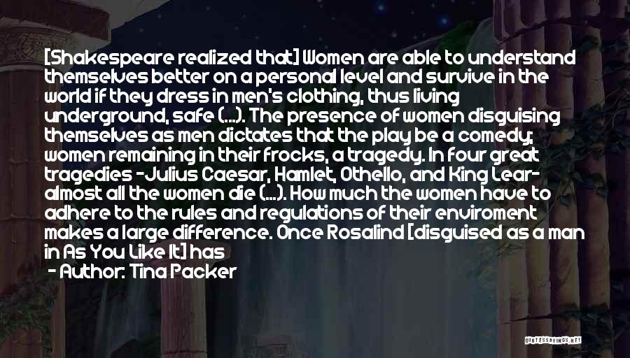Going Underground Quotes By Tina Packer