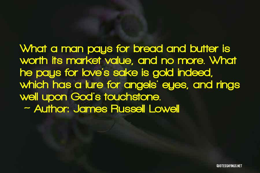 Gold Eyes Quotes By James Russell Lowell