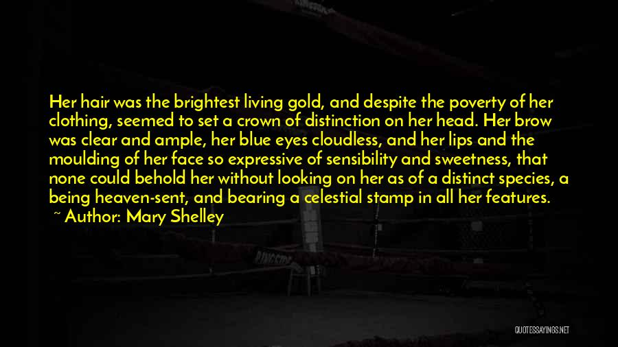 Gold Eyes Quotes By Mary Shelley