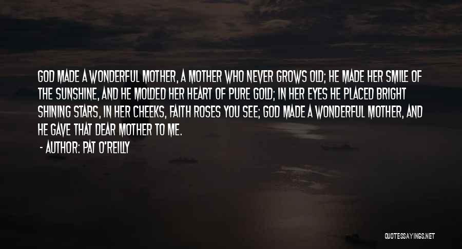 Gold Eyes Quotes By Pat O'Reilly