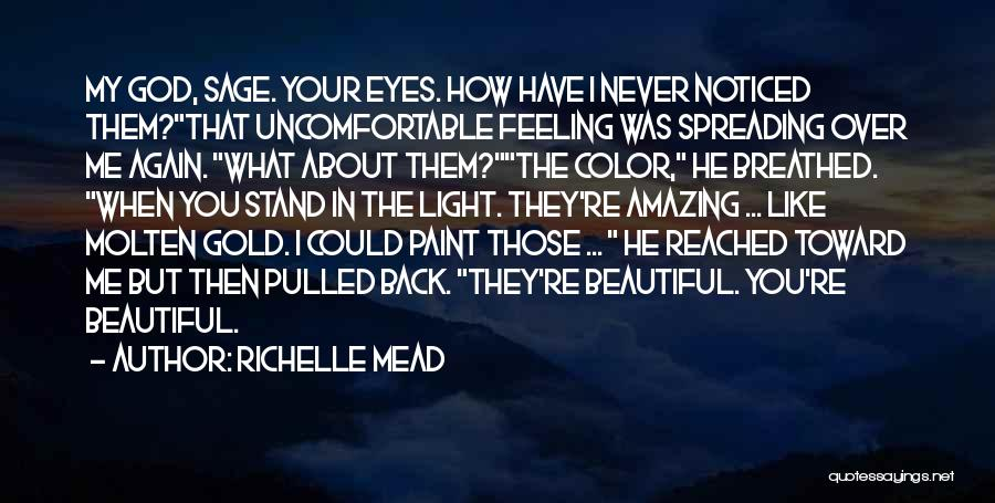 Gold Eyes Quotes By Richelle Mead