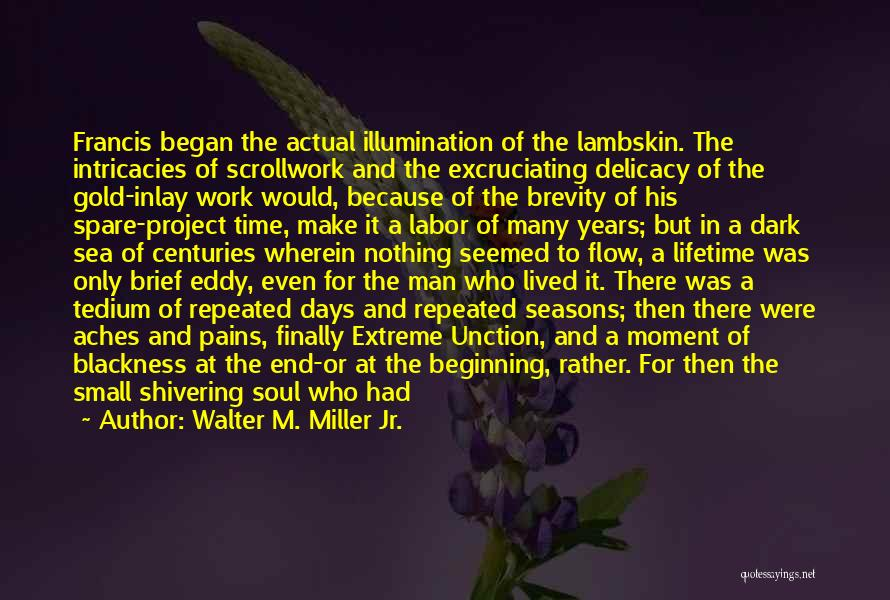 Gold Eyes Quotes By Walter M. Miller Jr.