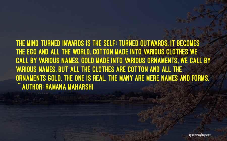 Gold Ornaments Quotes By Ramana Maharshi