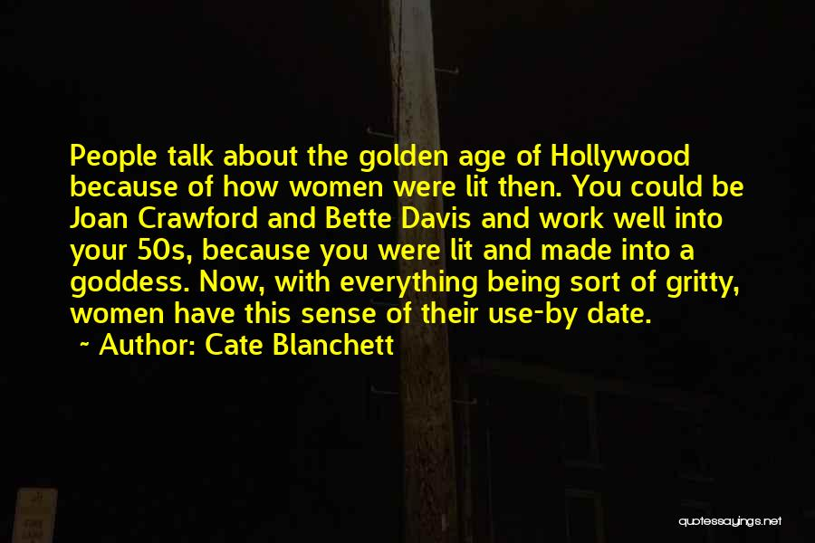 Golden Age Of Hollywood Quotes By Cate Blanchett