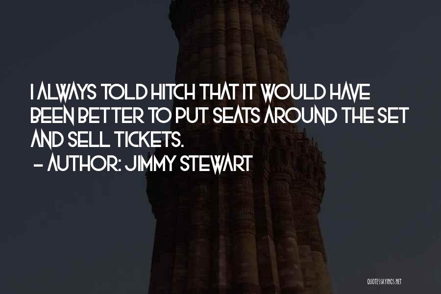 Golden Age Of Hollywood Quotes By Jimmy Stewart