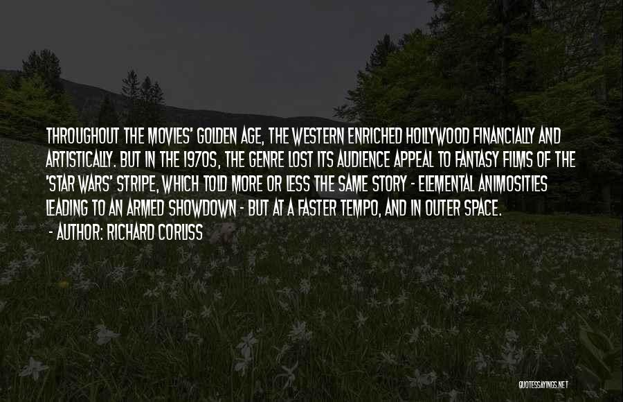 Golden Age Of Hollywood Quotes By Richard Corliss