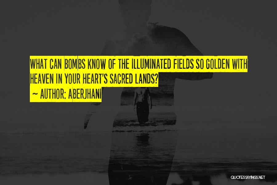 Golden Fields Quotes By Aberjhani