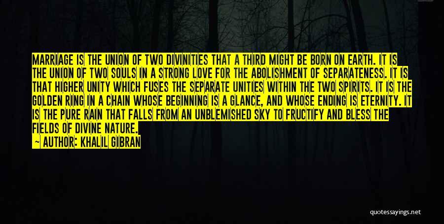Golden Fields Quotes By Khalil Gibran