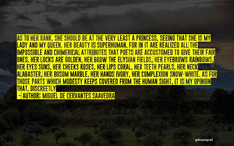 Golden Fields Quotes By Miguel De Cervantes Saavedra
