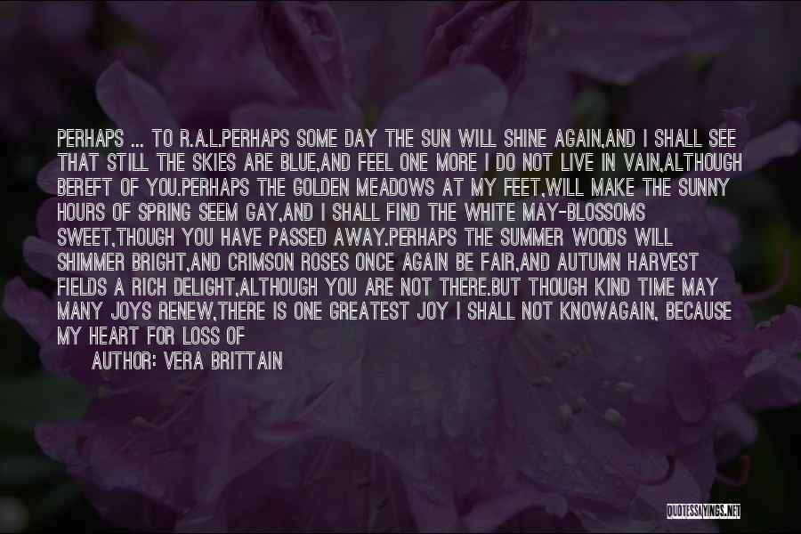 Golden Fields Quotes By Vera Brittain
