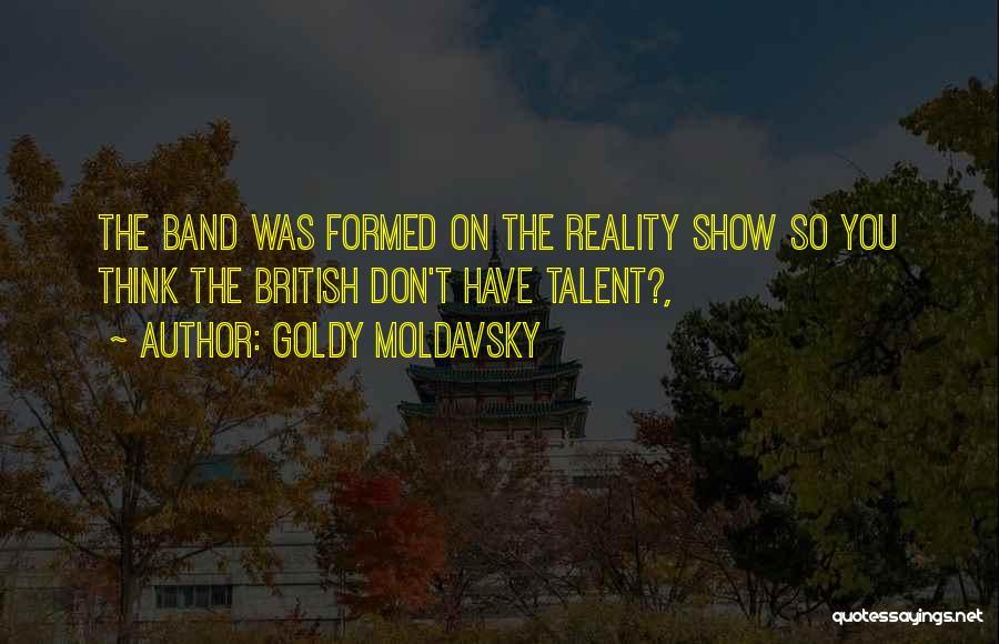 Goldy Moldavsky Quotes 1503187