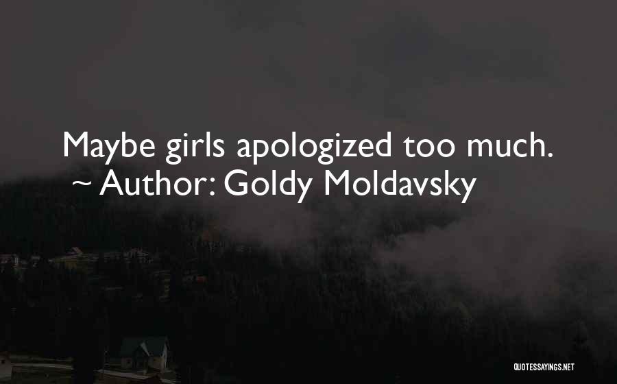 Goldy Moldavsky Quotes 1904558