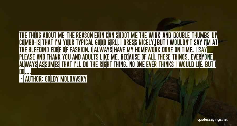 Goldy Moldavsky Quotes 400886
