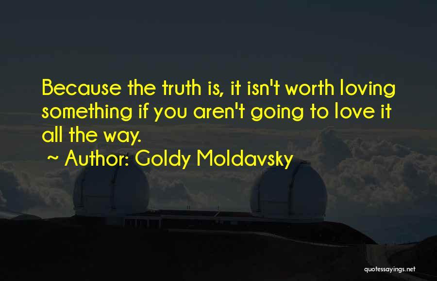 Goldy Moldavsky Quotes 76081
