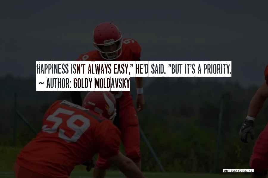 Goldy Moldavsky Quotes 899112