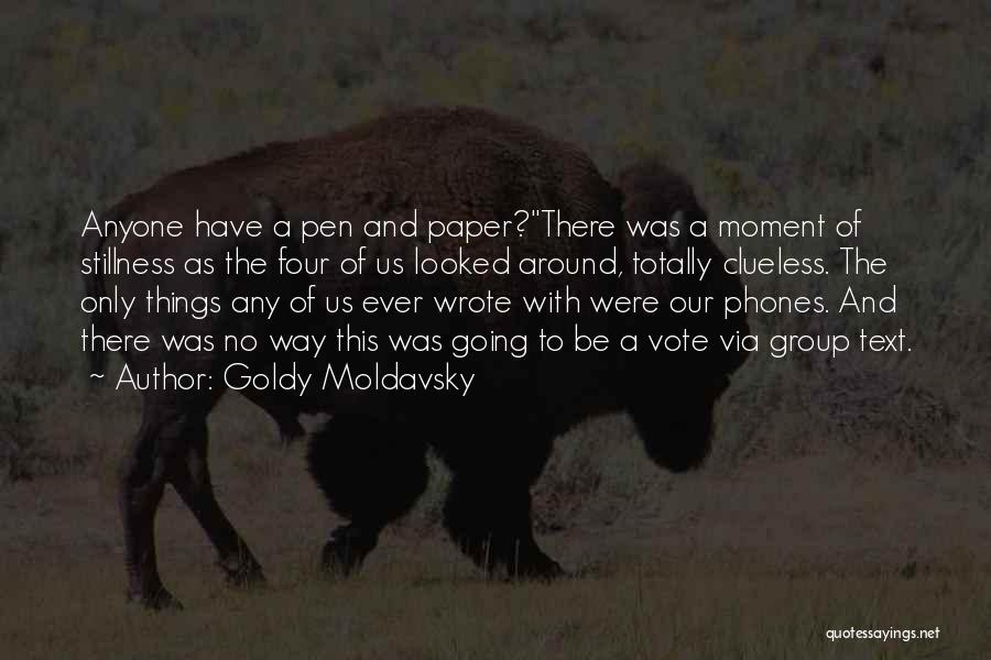 Goldy Moldavsky Quotes 931354