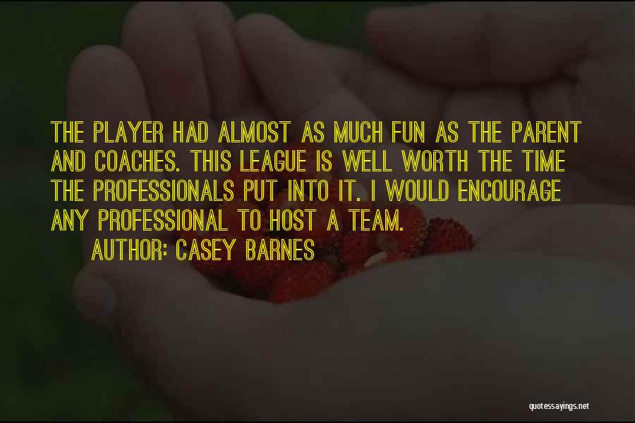 Golf Coaches Quotes By Casey Barnes