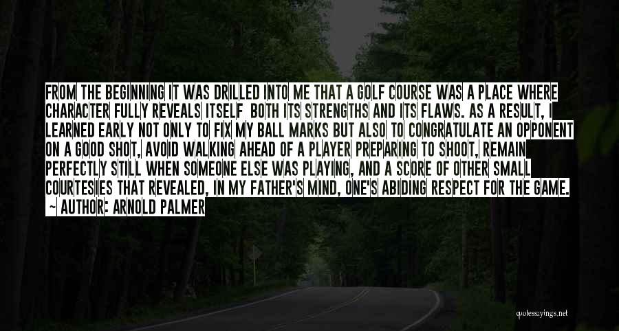 Golf Score Quotes By Arnold Palmer