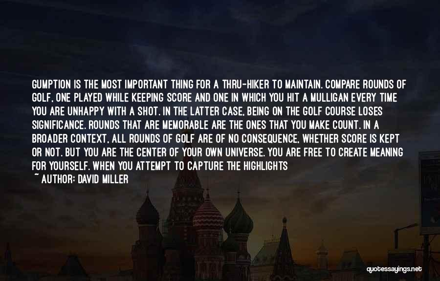 Golf Score Quotes By David Miller