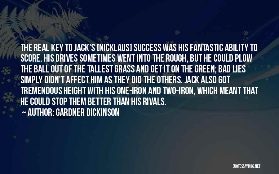 Golf Score Quotes By Gardner Dickinson