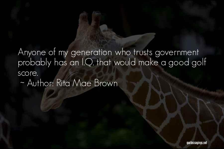 Golf Score Quotes By Rita Mae Brown