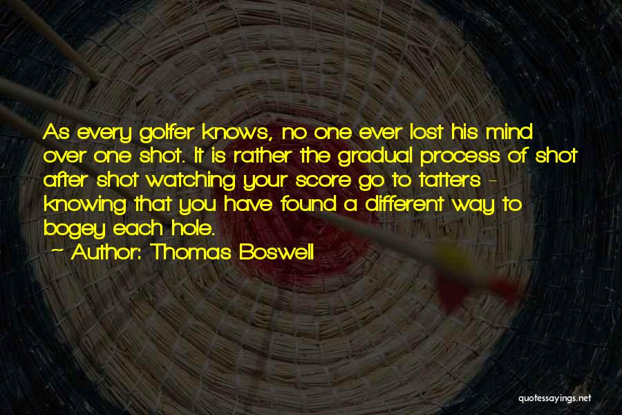 Golf Score Quotes By Thomas Boswell