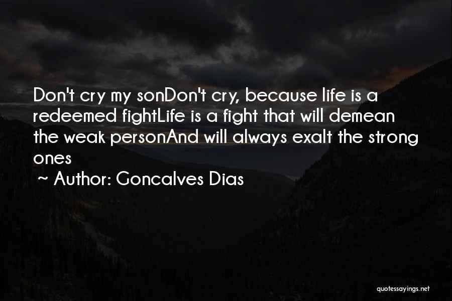 Goncalves Dias Quotes 1957025