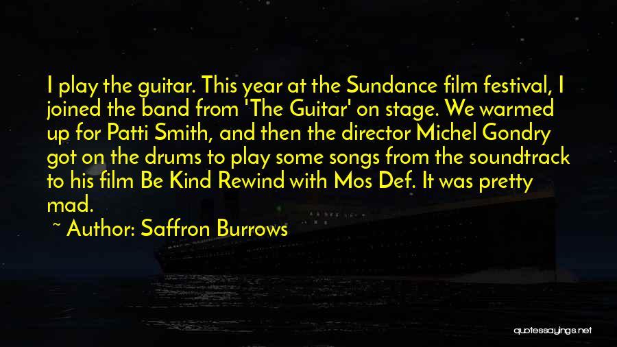 Gondry Quotes By Saffron Burrows