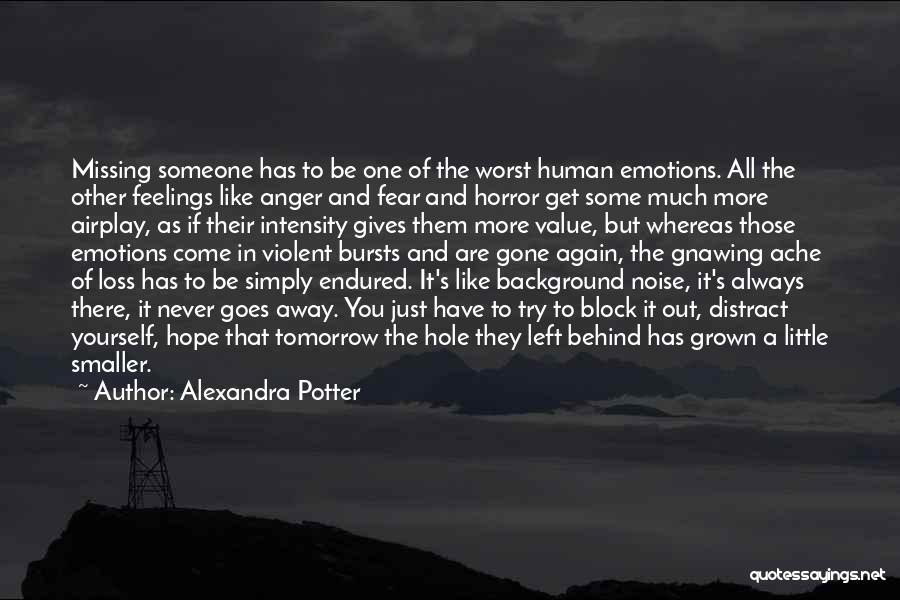 Gone Away Quotes By Alexandra Potter