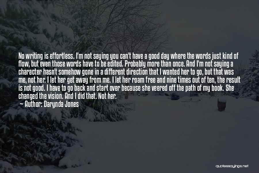 Gone Away Quotes By Darynda Jones