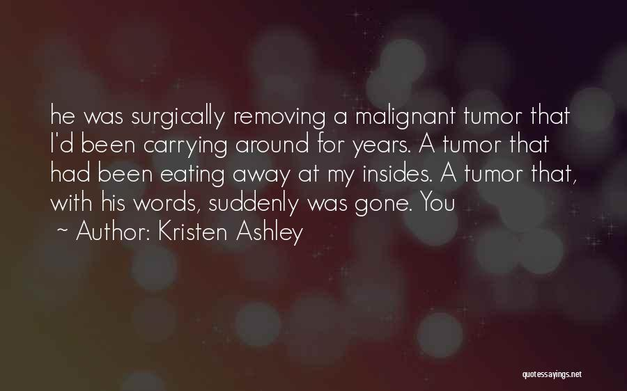 Gone Away Quotes By Kristen Ashley