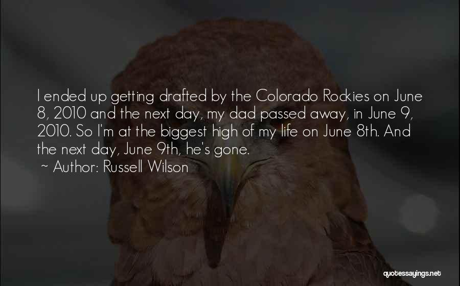 Gone Away Quotes By Russell Wilson