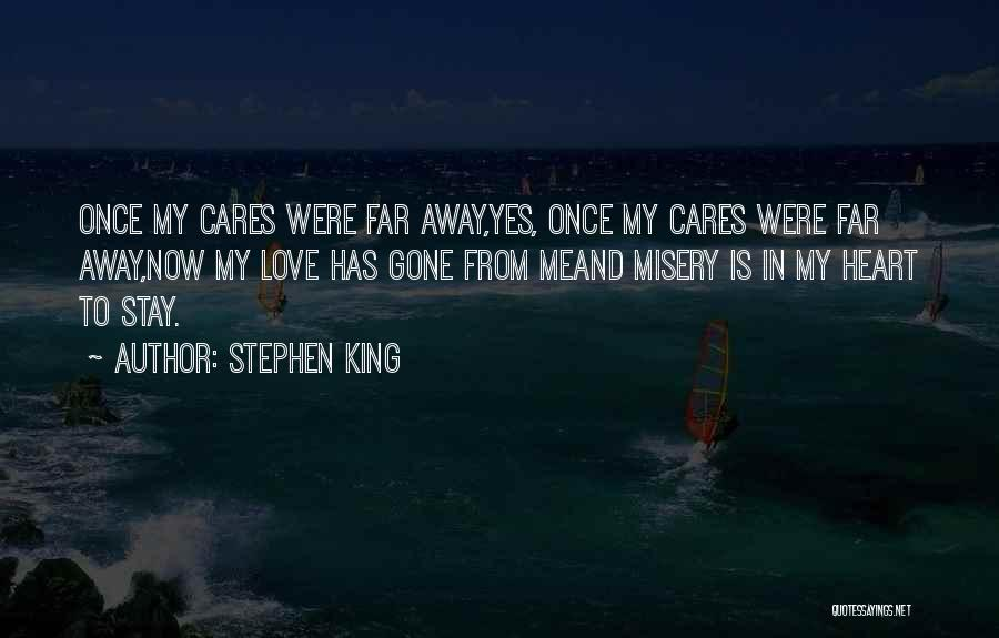 Gone Away Quotes By Stephen King