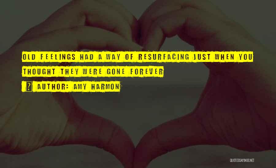 Gone Feelings Quotes By Amy Harmon