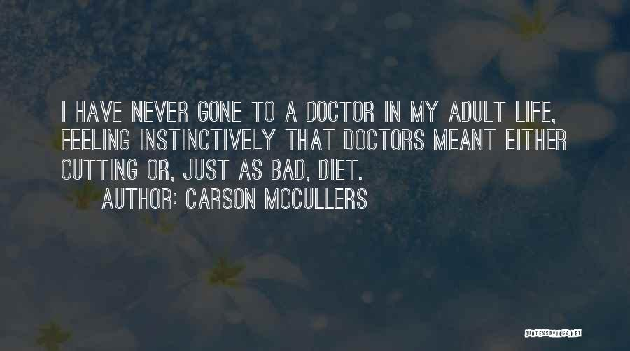 Gone Feelings Quotes By Carson McCullers