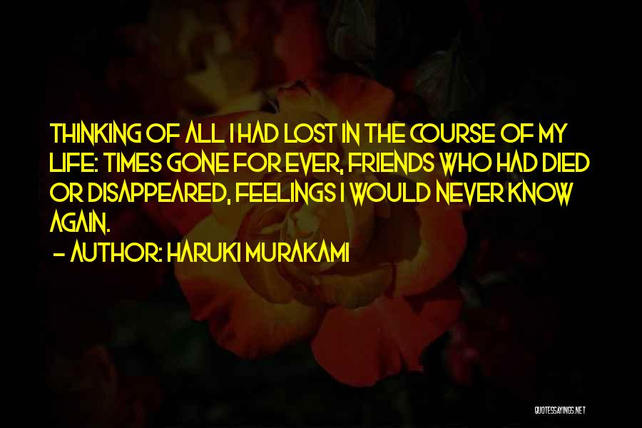 Gone Feelings Quotes By Haruki Murakami