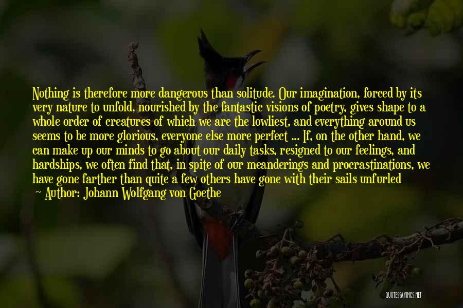 Gone Feelings Quotes By Johann Wolfgang Von Goethe