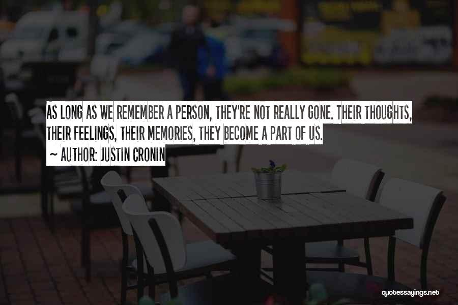 Gone Feelings Quotes By Justin Cronin